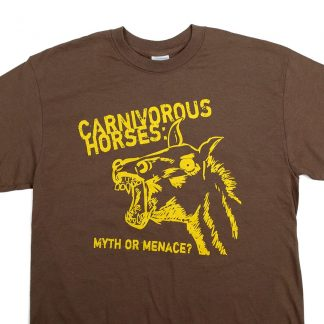 Carnivorous Horses Myth or Menace? Shirt
