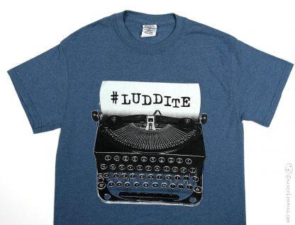 Luddite Hashtag Typewriter Shirt